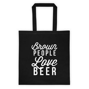 Brown People Love Beer Tote bag