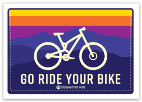 GO RIDE YOUR BIKE STICKER