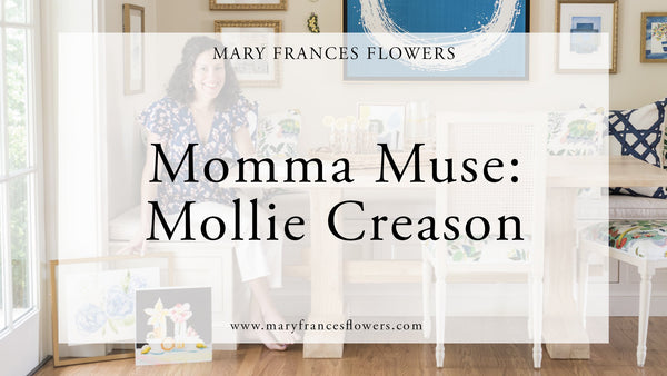 Momma Muse: Mollie Creason Mary Frances Maker