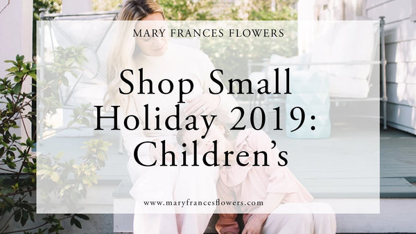 Shop Small Holiday 2019: CHILDREN'S Mary Frances Maker