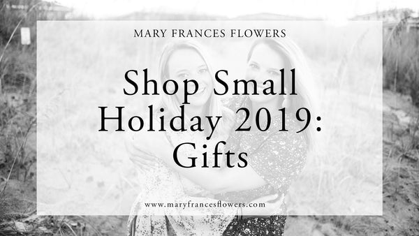 Shop Small Holiday 2019: GIFTS Mary Frances Maker