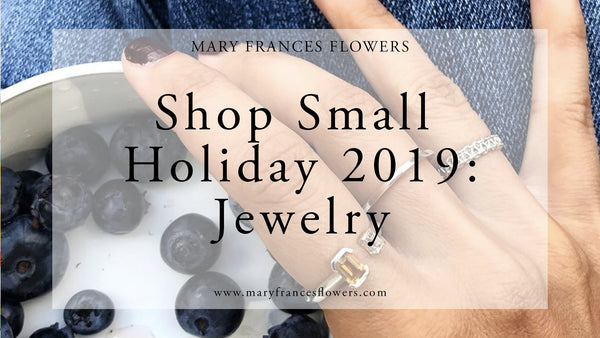 Shop Small Holiday 2019: JEWELRY Mary Frances Maker