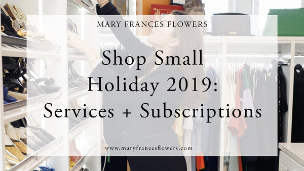 Shop Small Holiday 2019: SERVICES + SUBSCRIPTIONS Mary Frances Maker