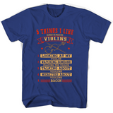 5 Things I Like Almost As Much As Violins Looking At My Violin T Shirts-New Wave Tee