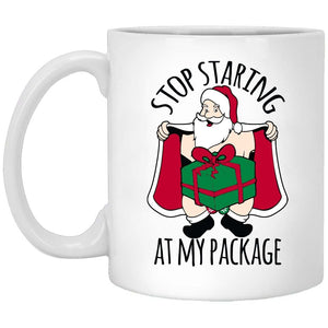 Stop Staring At My Package Christmas Coffee Mug