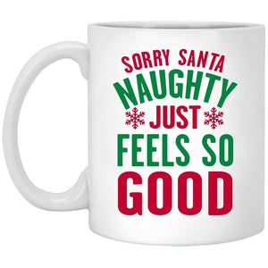Naughty Feels So Good Christmas Coffee Mug