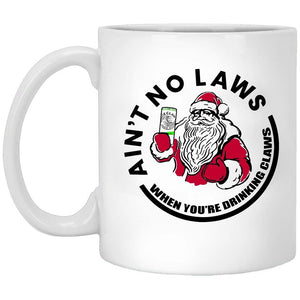 AIN'T NO LAWS Christmas Coffee Mug