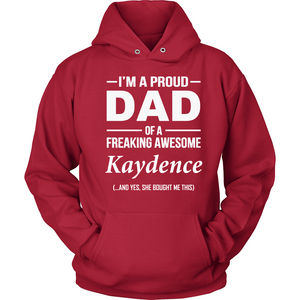 I'm A Pround DAD Of A Freaking Awesome Kaydence T Shirts-New Wave Tee