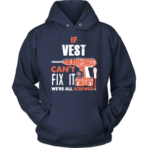 If Vest Can't Fix It We're All Screwed T Shirts-New Wave Tee
