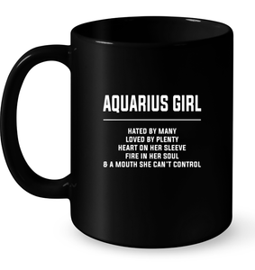Aquarius Girl Hated By Many Loved By Plenty Heart On Her Sleeve Fire In Her Soul A Mouth She Cant Control T Shirts-New Wave Tee