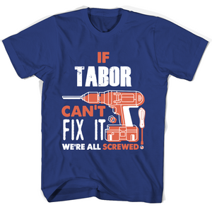 If Tabor Can't Fix It We're All Screwed T Shirts-New Wave Tee