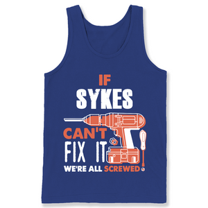 If Sykes Can't Fix It We're All Screwed T Shirts-New Wave Tee