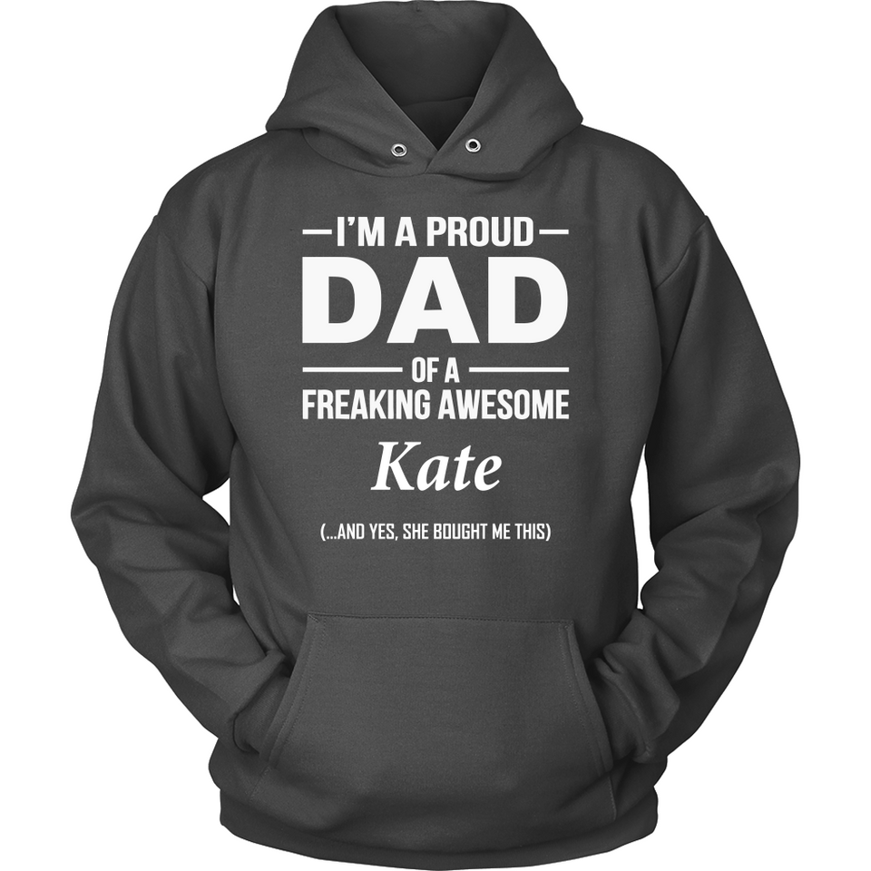 I'm A Pround DAD Of A Freaking Awesome Kate T Shirts-New Wave Tee