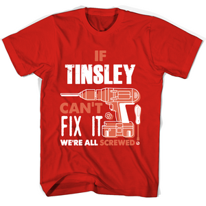 If Tinsley Can't Fix It We're All Screwed T Shirts-New Wave Tee