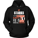If Starks Can't Fix It We're All Screwed T Shirts-New Wave Tee