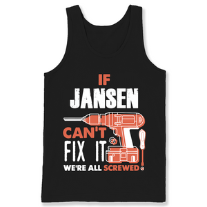 If Jansen Can't Fix It We're All Screwed T Shirts-New Wave Tee