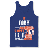 If Toby Can't Fix It We're All Screwed T Shirts-New Wave Tee