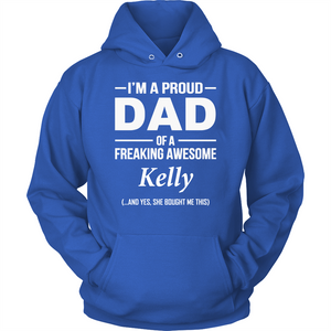 I'm A Pround DAD Of A Freaking Awesome Kelly T Shirts-New Wave Tee