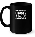 If It Involves Hiking Tacos Count Me In T Shirts-New Wave Tee
