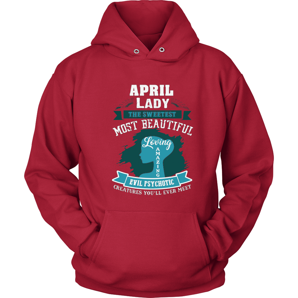 April Lady The Sweetest Most Beautiful Loving Amazing Evil Psychotic T Shirts-New Wave Tee