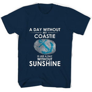 A Day With Out My Coastie Is Like A Day Without Sunshine T Shirts-New Wave Tee