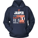 If Jasper Can't Fix It We're All Screwed T Shirts-New Wave Tee