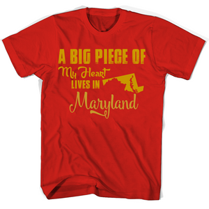A Big Piece Of My Heart Lives In Maryland T Shirts-New Wave Tee