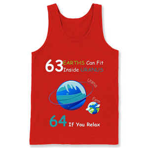 63 Earths Can Fit Inside Uranus 64 If You Relax T Shirts-New Wave Tee