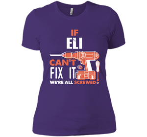 If Eli Can't Fix It We're All Screwed T Shirts-New Wave Tee