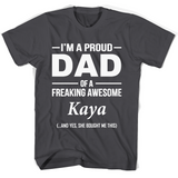 I'm A Pround DAD Of A Freaking Awesome Kaya T Shirts-New Wave Tee