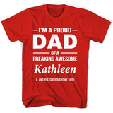 I'm A Pround DAD Of A Freaking Awesome Kathleen T Shirts-New Wave Tee