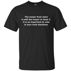 The Mayor From Jaws Is Still The Mayor In Jaws 2 Tee, Elections Vote