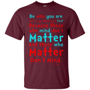 Dr Seuss Be Who You Are And Say What You Feel Because Dr Seuss T Shirts