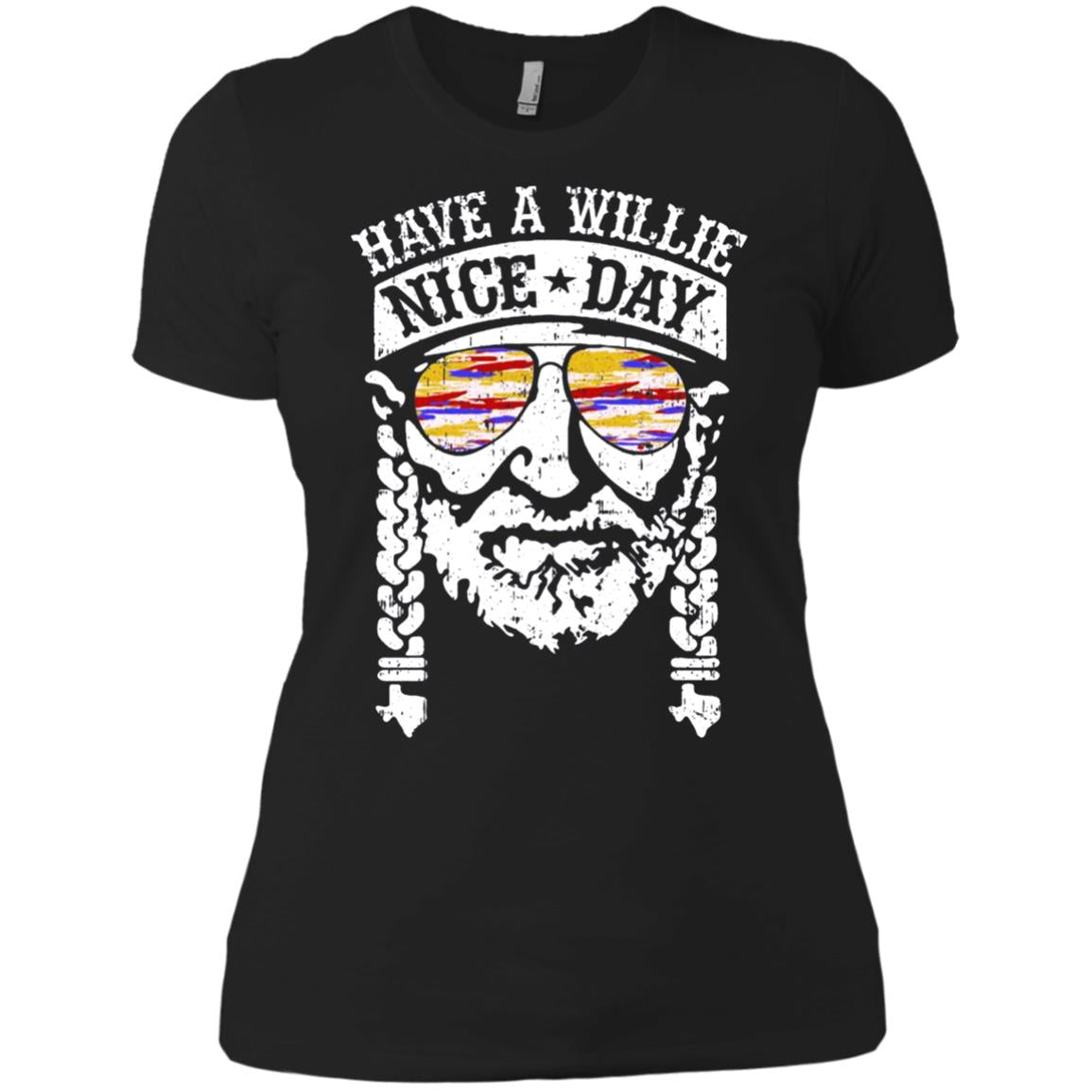 Have A Willie Nice Day Shirts