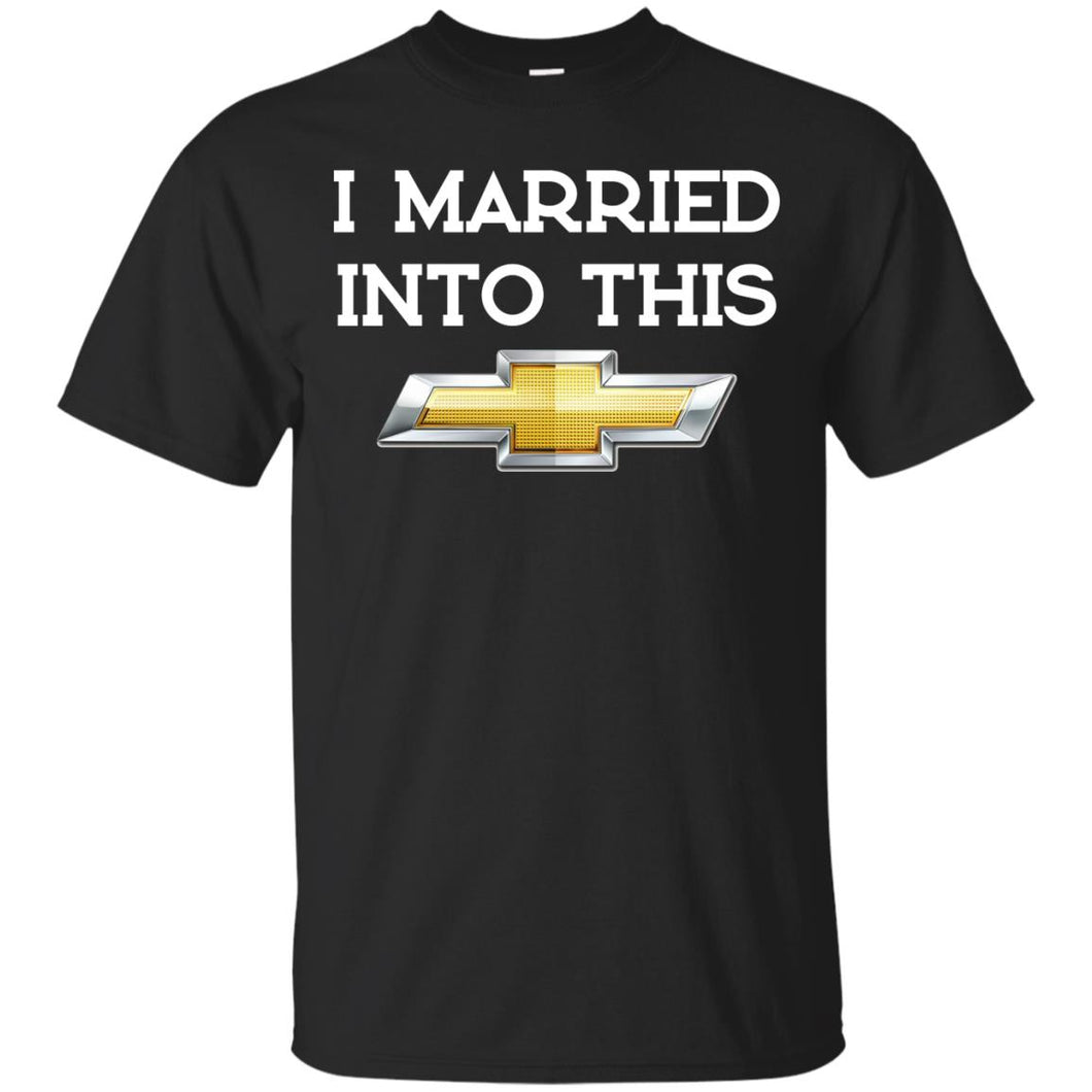 I Married Into This Chevrolet Shirt