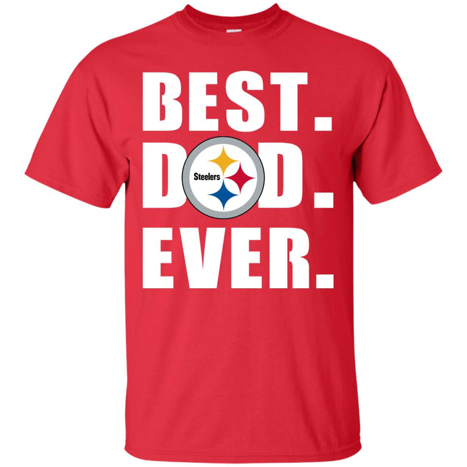 572a581c Best Dad Ever Pittsburgh Steelers Football Shirts – New Wave Tee