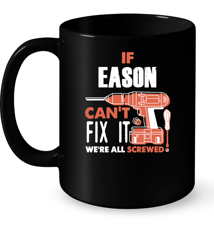 If Eason Can't Fix It We're All Screwed T Shirts-New Wave Tee