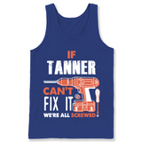 If Tanner Can't Fix It We're All Screwed T Shirts-New Wave Tee