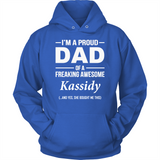 I'm A Pround DAD Of A Freaking Awesome Kassidy T Shirts-New Wave Tee