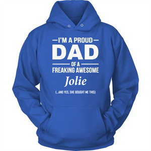I'm A Pround DAD Of A Freaking Awesome Jolie T Shirts-New Wave Tee