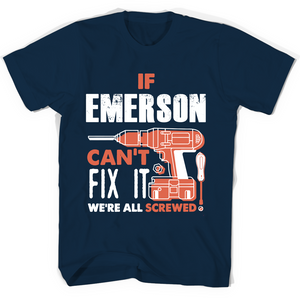 If Emerson Can't Fix It We're All Screwed T Shirts-New Wave Tee