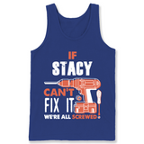 If Stacy Can't Fix It We're All Screwed T Shirts-New Wave Tee