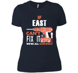 If East Can't Fix It We're All Screwed T Shirts-New Wave Tee