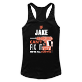 If Jake Can't Fix It We're All Screwed T Shirts-New Wave Tee