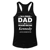 I'm A Pround DAD Of A Freaking Awesome Kennedy T Shirts-New Wave Tee