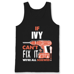 If Ivy Can't Fix It We're All Screwed T Shirts-New Wave Tee