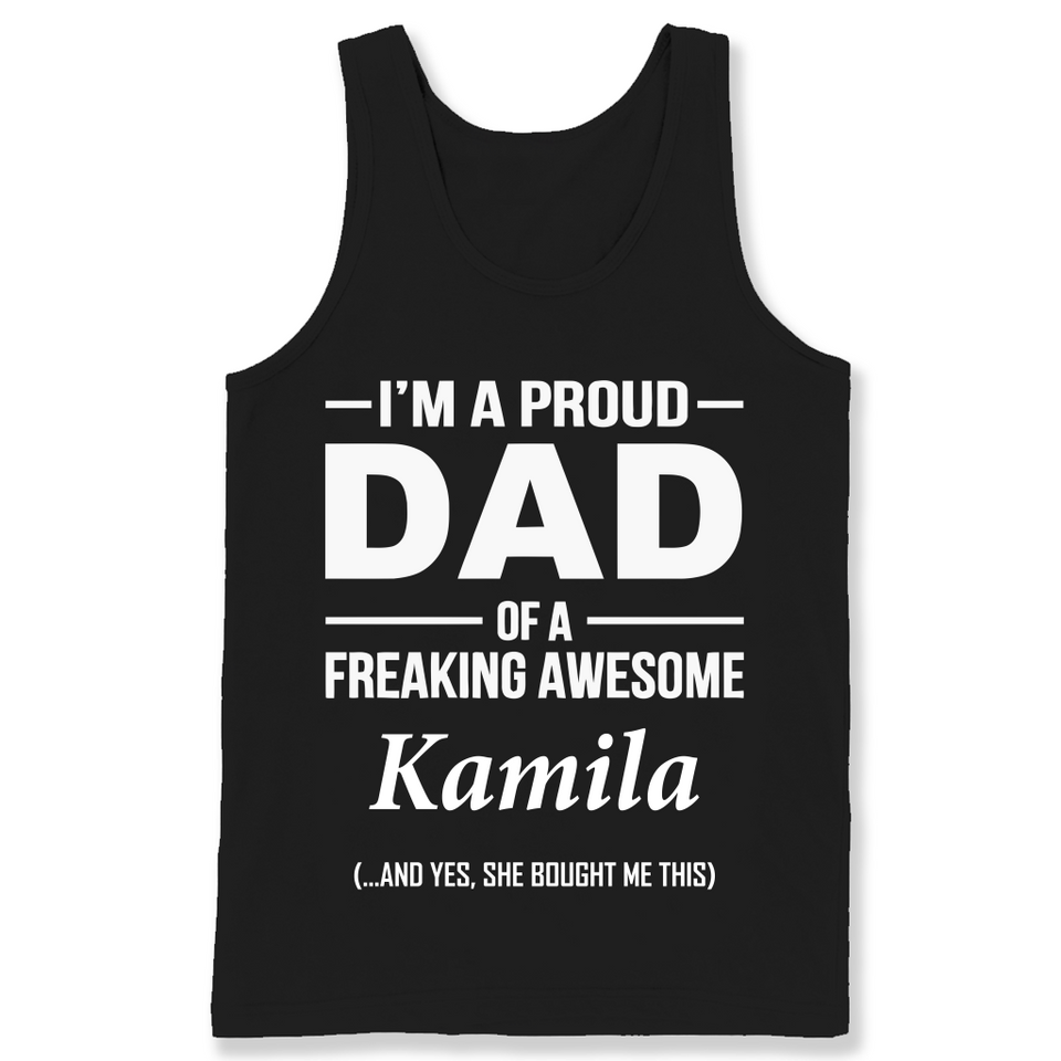 I'm A Pround DAD Of A Freaking Awesome Kamila T Shirts-New Wave Tee
