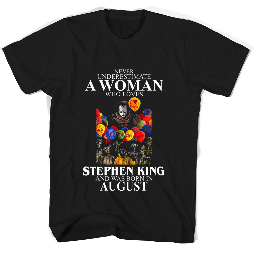 4d981c91 IT Never Underestimate A Woman Who Loves Stephen King And Was Born In – New  Wave Tee
