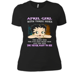 April Girl With Three Sides The Quiet Side The Fun And The Side You Never Want To See T Shirts-New Wave Tee