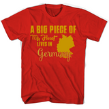 A Big Piece Of My Heart Lives In Germany T Shirts-New Wave Tee